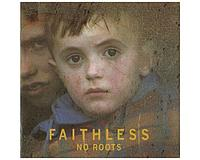 Faithless No Roots (кир.)