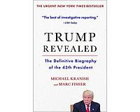 Kranish M.: Trump Revealed: The Definitive Biography of the 45th President