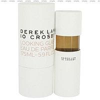 Derek Lam 10 Crosby Looking Glass парфюмированная вода объем 175 мл (ОРИГИНАЛ)