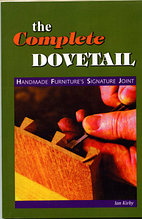 Книга *The Complete Dovetail*, Ian Kirby