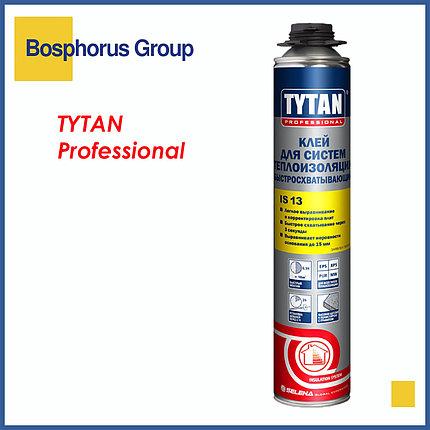 Пено-Клей TYTAN IS13 для систем теплоизоляции, схватывание 3 секунды, фото 2