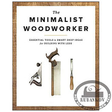 "Книга ""The Minimalist Woodworker"", Vic Tesolin"