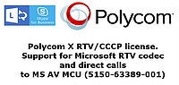 Polycom X RTV/CCCP license. Support for Microsoft RTV codec and direct calls to MS AV MCU (5150-63389-001)