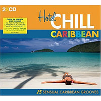 #Hotel Chill Carribean 2CD (фирм.) 806628