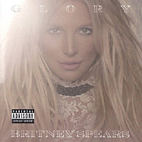 Spears Britney Glory (Deluxe Edition) (фирм.) 874048