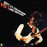 Steve Miller Band Fly Like An Eagle LP (б/у) 620219