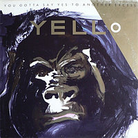 Yello You Gota Say Yes To Another Excess LP (б/у) 657986