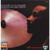 Max Roach And Abbey Lincoln Sounds As A Roach LP (б/у) 760782