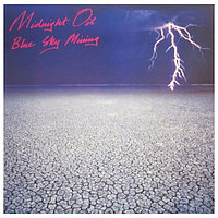Midnight Oil Blue Sky Mining LP (б/у) 787152