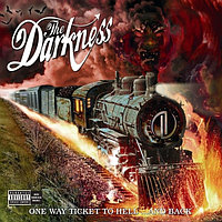 Darkness One Way Ticket To Hell ... And Back (Explicit Content) (фирм.) 328322