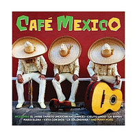 #Cafe Mexico 2CD (кир.) 565565
