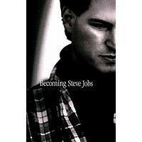 Becoming Steve Jobs HB