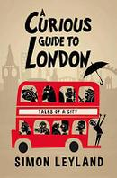 A Curious Guide to London HB