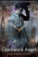 Clockwork Angel. The Infernal Devices