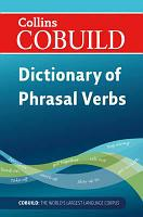 Collins COBUILD - Dictionary of Phrasal Verbs, 2nd edition Reissue