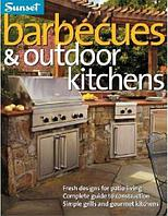 Barbecues & outdoor kitchens (Sunset Design Guides)