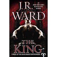 The King: A Novel of the Black Dagger Brotherhood ( Black Dagger Brotherhood #12 )