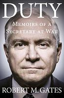 Duty: Memoirs of a Secretary at War HB
