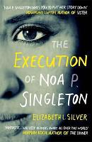 Execution of Noa P. Singleton