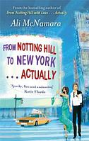 From Notting Hill to New York… Actually