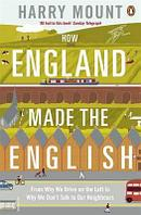 How England Made the English