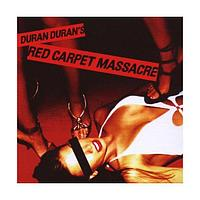 Duran Duran Red Carpet Massacre (фирм.) 561727