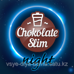 Chokolate Slim Night